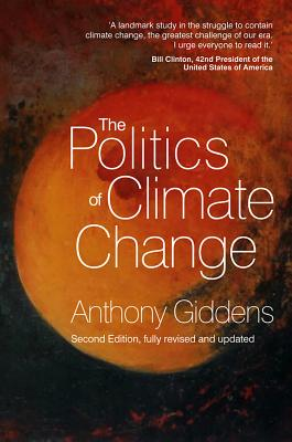 The Politics of Climate Change By Giddens, Anthony
